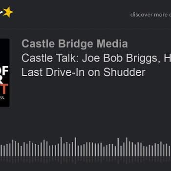 Castle Talk: Joe Bob Briggs On Shudder Return and Slaying Sacred Cows