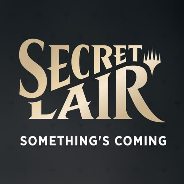 """""""Secret Lair"""" Product Teased - """"Magic: The Gathering"""""""