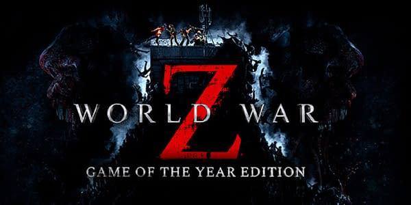 Almost one year after release, World War Z is getting a GOTY Edition.
