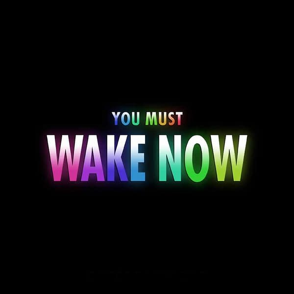 You Must Wake Now