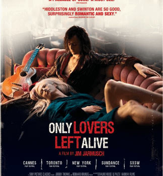 Castle of Horror: Only Lovers Left Alive Is Beautiful Pretentious