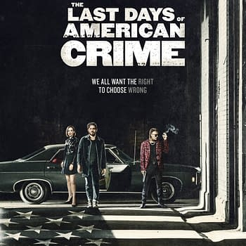 Last Days Of American Crime Poster Debuts From Netflix