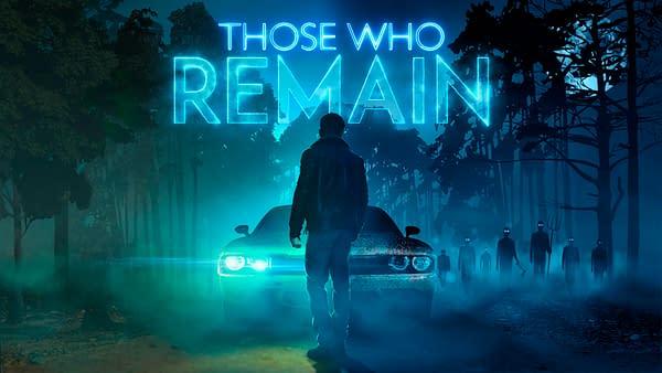 """Those Who Remain"" Receives A Reveal Trailer Ahead Of Gamescom"