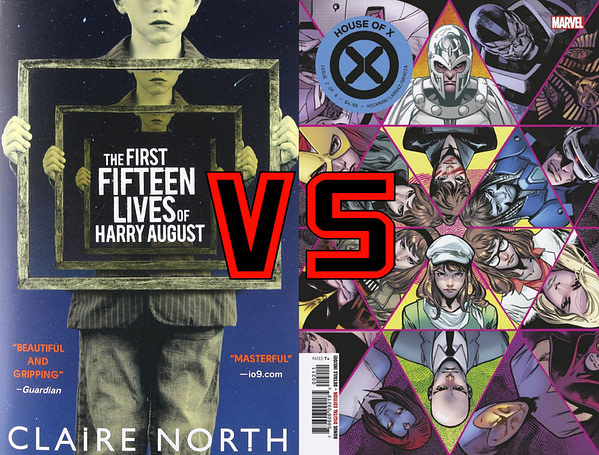 House Of X #2 Vs. The First Fifteen Lives of Harry August by Claire North (Spoilers)