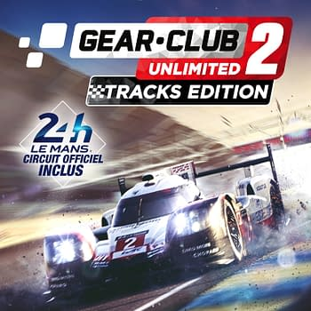 Gear.Club Unlimited 2 - Tracks Edition Will Launch In August