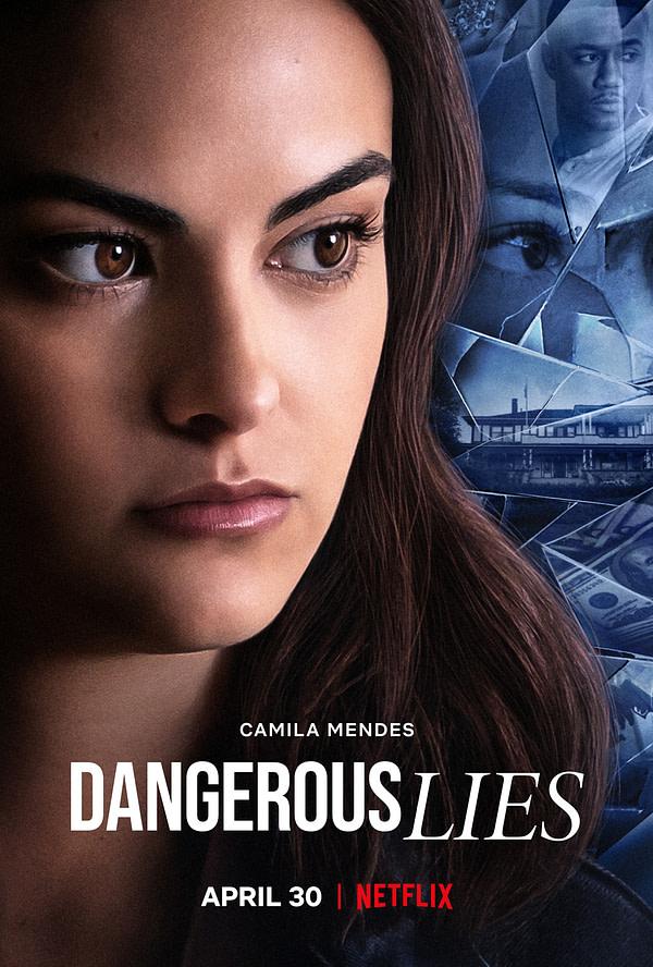 Le thriller de Netflix Dangerous Lies sortira sur le service de streaming le 30 avril.
