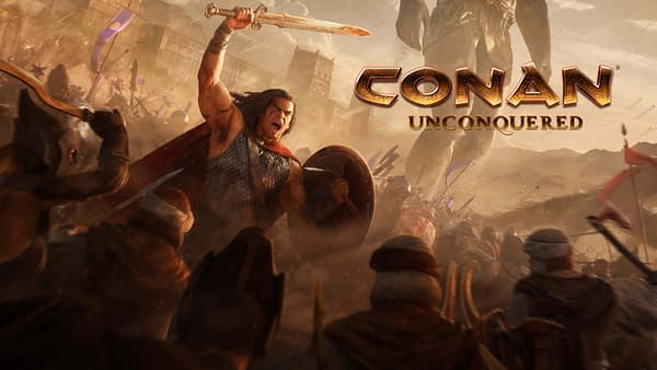 Conan Unconquered Releases 20 Minutes of Gameplay
