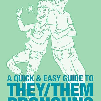 Learn How to Use They/Them Pronouns: Oni Press April 2018 Solicits