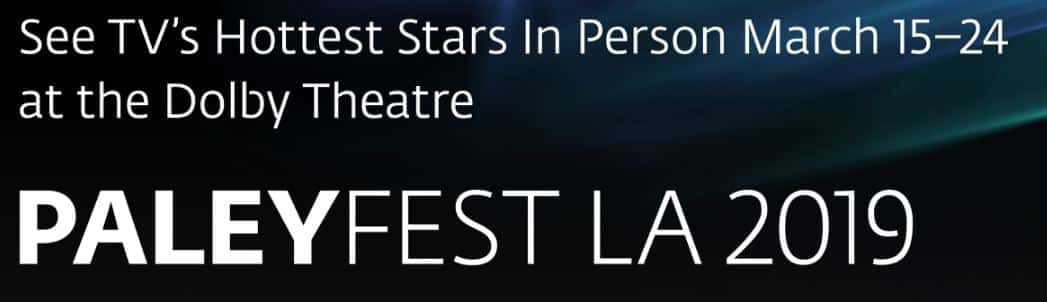 PaleyFest LA 2019 Line-Up: Mrs. Maisel, Twilight Zone, Stephen Colbert and More