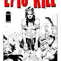 An Epic Look At Epic Kill