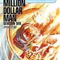 Six Million Dollar Man #3 &#8211 The Writers Commentary