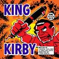 King Kirby &#8211 Back The Project See The Play Celebrate The Man Behind The Art