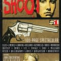 Vertigo Resurrected #1: Shoot &#8211 A Retrospective On Hard Truths