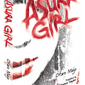 Asura Girl And The Dark Side Of Japanese Novels &#8211 Look It Moves by Adi Tantimedh