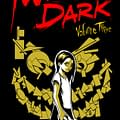 Macs Books Reviewed: Twisted Dark Vol. 3 And Cross: A Political Satire Anthology