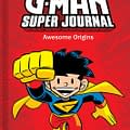 The Diary Of A Wimpy Superhero: A Review Of The G-Man Super Journal