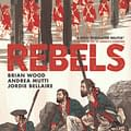 Brian Wood Traitor To The Crown Talks Rebels