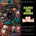 Rock &#038 Roll Biographies Take On Faith No More &#038 Mr. Bungle &#8211 Talking With Mike Wellman And Matt Jacobs