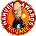 Comic Creators Harvey Awards Nominations Due Tomorrow