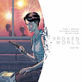 Broken World #2 Perfects An Emotional Character Struggle