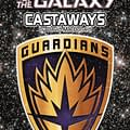 Joe Books Are Publishing Guardians Of The Galaxy Novels Now &#8211 Castaways by David MacDonald (Cover Update)