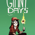 The Friendship Is Real: Three Reasons Why You Should Read Giant Days #12