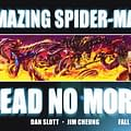 Amazing Spider-Man Dead No More By Dan Slott And Jim Cheung &#8211 But Is There Someone Missing