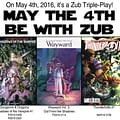 May The 4th Be With Zub Jim Zub Talks Upcoming Comics