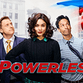 DC TV Comedy Powerless Gets A Premiere Date