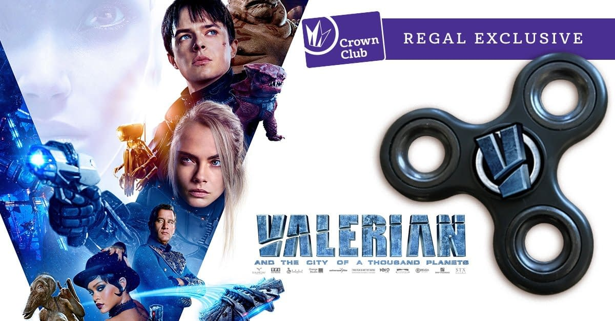 Valerian Fidget Spinners! Today Only Thanks To Regal Cinemas!