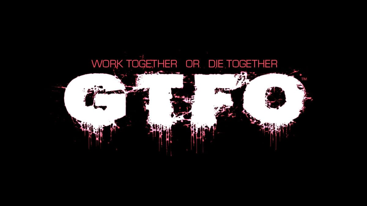 GTFO Set To Leave Early Access Before Year's End