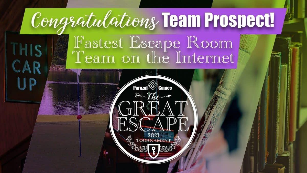 """Team Prospect Wins Paruzal Games' """"The Great Escape"""" Tournament"""