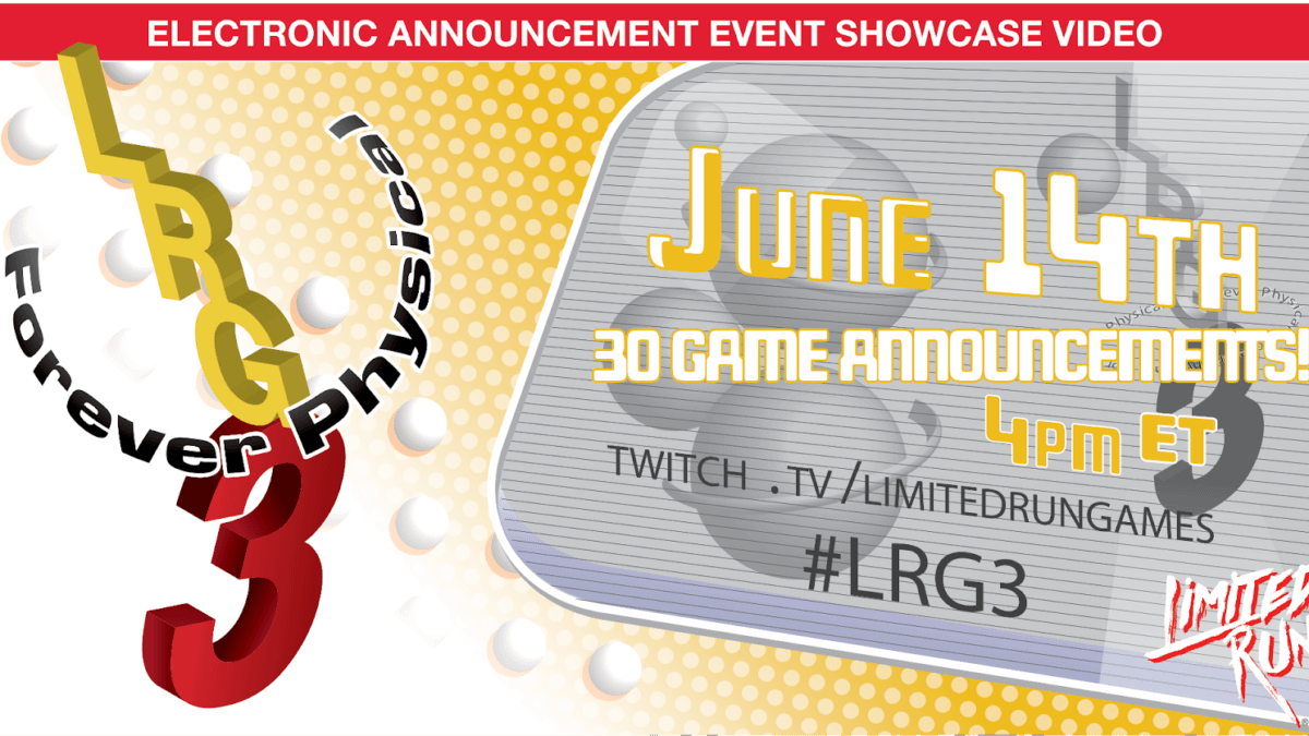 Limited Run Games Reveals 30 Upcoming Products During E3 2021