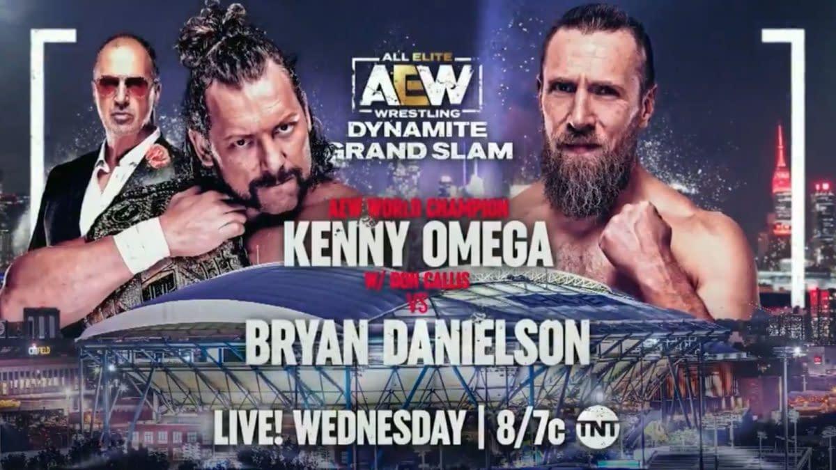 AEW Dynamite Grand Slam: Bryan Danielson takes on AEW World Champion Kenny Omega in Danielson's first AEW match