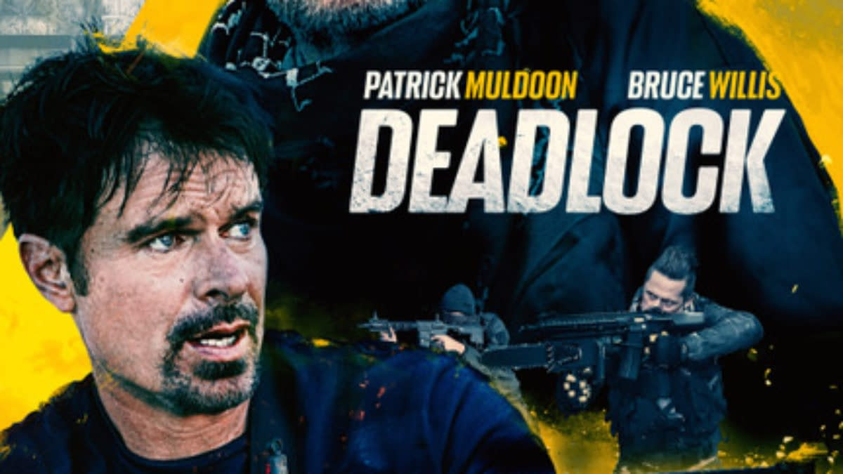 Deadlock trailer Is Out...Is Bruce Willis The New Nicolas Cage?