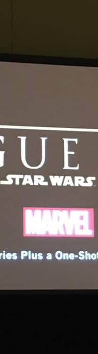 Marvel To Publish Rogue One A  Star Wars Story In October Announced At C2E2