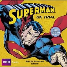 BBC To Rerelease The Trial Of Superman On CD