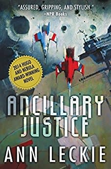 Ancillary Justice Review: A Thought-Provoking And Layered Sci-Fi Novel