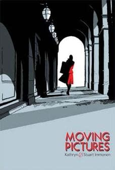 Review: Moving Pictures by Kathryn and Stuart Immonen