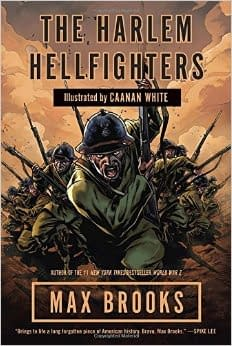 Max Brooks Harlem Hellfighters Heads To History Channel Thanks To Will Smiths Overbook