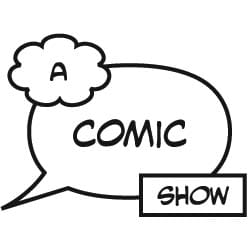 A Comic Show #16 from Aaron and Mike