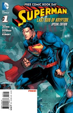 Superman: The Last Son Of Krypton For Free Comic Book Day 2013 – With A Glimpse Of Lee And Snyder's Man Of Steel