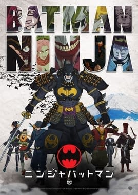"""Batman Ninja Confirmed as PG-13 for 2018 with """"Some Suggestive Material"""""""