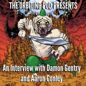 The-Orbiting-Pod-Presents_-An-Interview-with-Damon-Genrty-Aaron-Conley-mp3-image-300x300