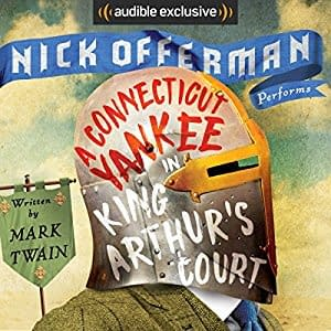 Nick Offerman Narrates Mark Twains A Connecticut Yankee In King Arthurs Court