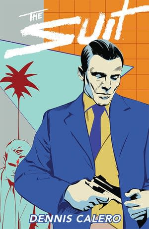 Exclusive Look Inside The Suit Trade Paperback from Dennis Calero