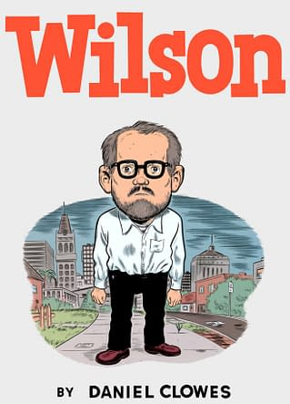 Numbercrunching: Wilson by Daniel Clowes