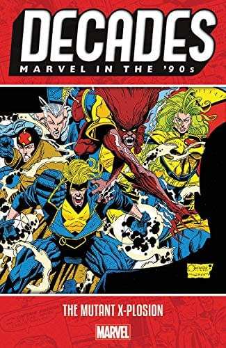 Details of Those Marvel Decades Collections Through 2019