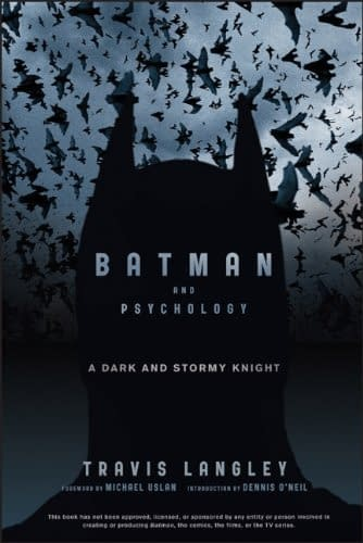 Travis Langley's Batman And Psychology: Diagnosis Dull