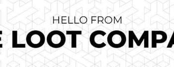 NECAs The Loot Company Promises Better Exclusives and Greater Experiences From Loot Crate